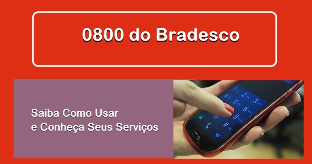 Usar o 0800 Bradesco