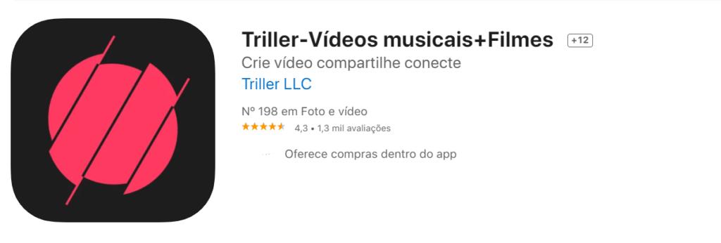 Triller Fonte App Store